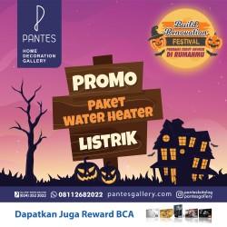 Paket Water Heater Listrik Oktober